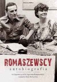 Piotr Skwieciński - Romaszewscy. Autobiografia