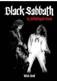 Mick Wall - Black Sabbath. U piekielnych bram