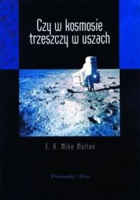 Mike Mullan - Czy w kosmosie trzeszczy w uszach