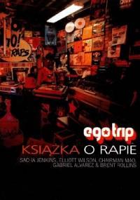 Brent Rollins - Ego Trip: Książka o rapie