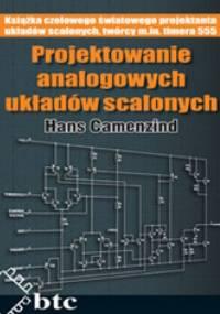Hans R. Camenzind - Projektowanie analogowych układów scalonych