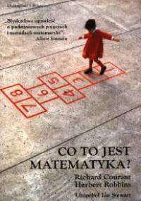 Richard Courant - Co to jest matematyka?