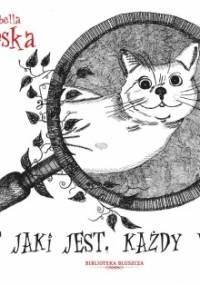 Izabella Jarska - Kot jaki jest, każdy widzi