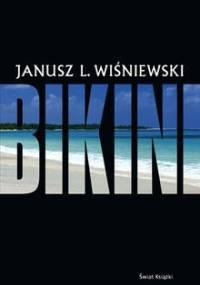 Janusz Leon Wiśniewski - Bikini