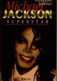Christopher Andersen - Michael Jackson Superstar