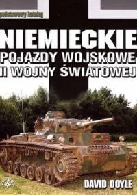 David Doyle - Niemieckie pojazdy wojskowe II wojny Światowej