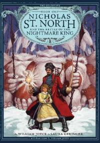 William Joyce - Nicholas St. North and the Battle of the Nightmare King