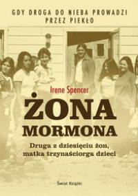 Irene Spencer - Żona mormona