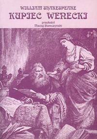 William Shakespeare - Kupiec Wenecki