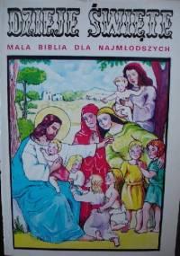 Ks. Dr. I. Schuster - Dzieje święte, mała biblia dla najmłodszych