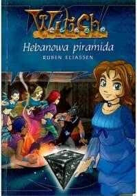 Ruben Eliassen - W.I.T.C.H. Hebanowa Piramida