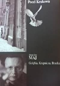 Bronisław Maj - Gołębia, Krupnicza, Bracka