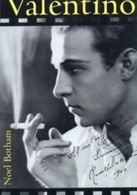 Noel Botham - Valentino - Pierwszy amant kina