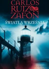 Carlos Ruiz Zafón - Światła września