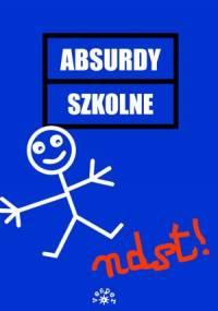 Anna Januszkiewicz - Absurdy szkolne