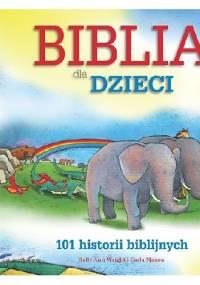 Sally Ann Wright - Biblia dla dzieci. 101 historii biblijnych