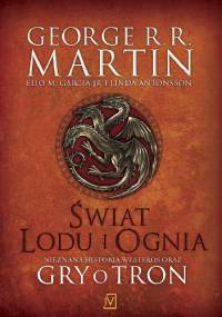 George R.R. Martin - Świat lodu i ognia