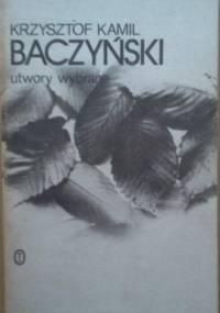 Krzysztof Kamil Baczyński - Utwory wybrane