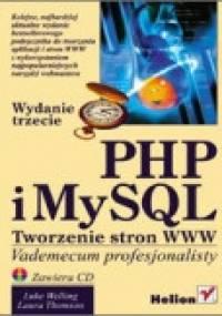 Laura Thomson - PHP i MySQL. Tworzenie stron WWW. Vademecum profesjonalisty. Wydanie trzecie