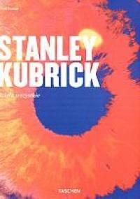 Paul Duncan - Stanley Kubrick. Dzieła wszystkie