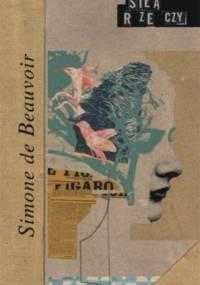 Simone de Beauvoir - Siłą rzeczy