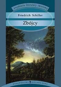 Friedrich Schiller - Zbójcy