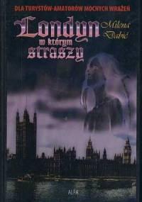 Milena Dabić - Londyn, w którym straszy
