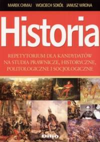 Wojciech Sokół - Historia. Repetytorium dla kandydatów na studia prawnicze, historyczne, politologiczne i socjologiczne