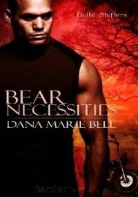 Dana Marie Bell - Bear Necessities