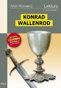 Adam Mickiewicz - Konrad Wallenrod