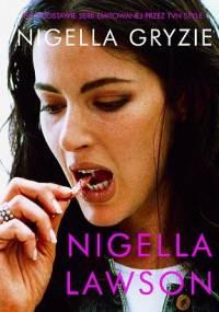 Nigella Lawson - Nigella gryzie