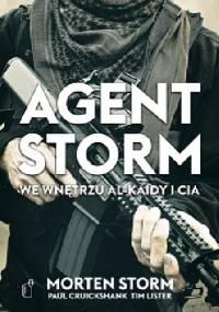 Morten Storm - Agent Storm. We wnętrzu Al-Kaidy i CIA