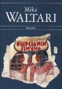 Mika Waltari - Egipcjanin Sinuhe