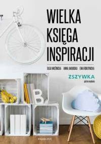 Ewa Rokitnicka - Wielka księga inspiracji