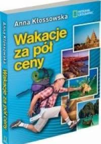 Anna Kłossowska - Wakacje za pół ceny