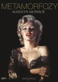 David Wills - Metamorfozy Marilyn Monroe