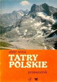 Józef Nyka - Tatry polskie. Przewodnik