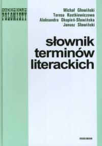 Teresa Kostkiewiczowa - Słownik terminów literackich