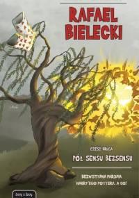 Anika Stasińska - Rafael Bielecki: Pół sensu bezsensu