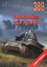 Janusz Ledwoch - 389 Hotchkiss H35/H39. Tank Power vol. CXXXII 389