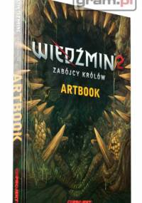 praca zbiorowa - Wiedźmin 2: Zabójcy Królów - Artbook