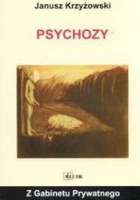 Janusz Krzyżowski - Psychozy
