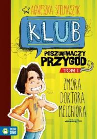 Agnieszka Stelmaszyk - Zmora Doktora Melchiora