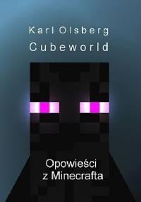 - Cubeworld. Opowieści z Minecrafta