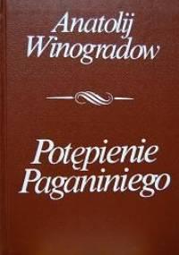 Anatolij Winogradow - Potępienie Paganiniego