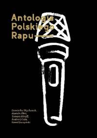 Andrzej Cała - Antologia polskiego rapu
