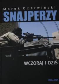 Marek Czerwiński - Snajperzy wczoraj i dziś
