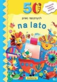 Marcelina Grabowska-Piątek - 50 prac ręcznych na lato