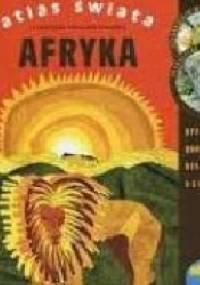 Kinga Preibisz-Wala - Atlas Świata. Afryka