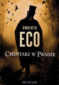 Umberto Eco - Cmentarz w Pradze